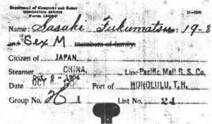 Grandfather, Fukumatsu Sasaki, arrived in Hawaii in 1904